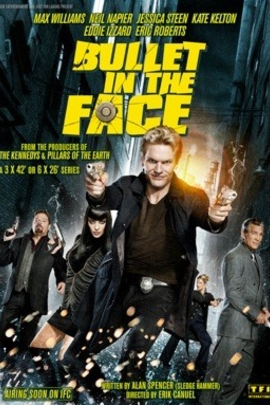 Bullet in the Face( 2011 )