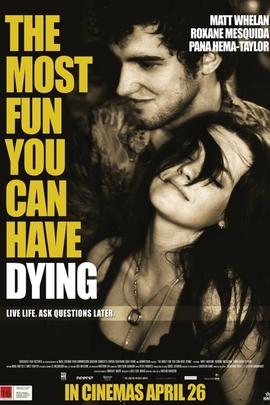 你能得到的最快乐的死法( 2012 )
