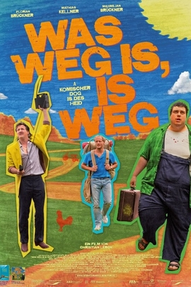Was weg is, is weg( 2012 )