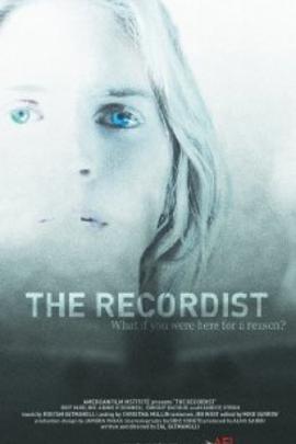 The Recordist( 2007 )
